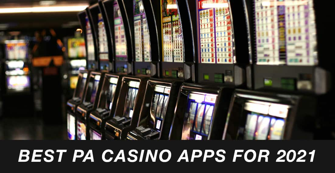 best pa casino apps for 2021