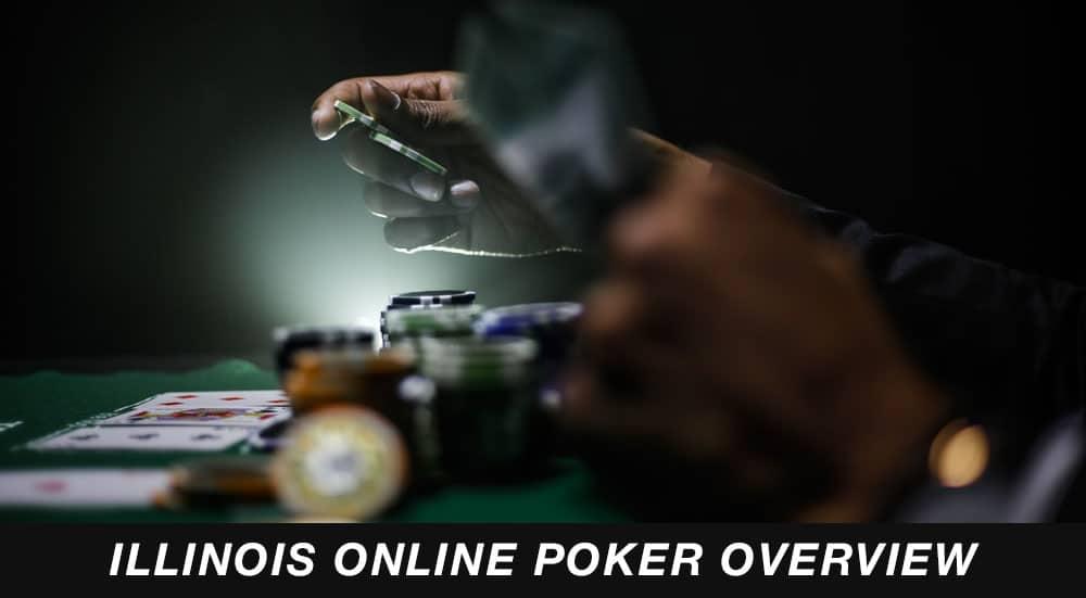 illinois online poker overivew