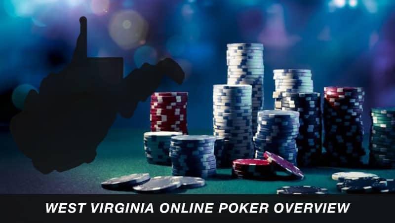 west virginia online poker overview