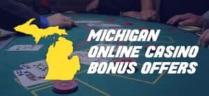 best michigan online casino bonus offers